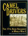 Books:World History, Otis Lowell Reed & George Roland. Camel Drivers: The 17th Aero Squadron in World War I. Atglen, PA: Schiffer Mil...