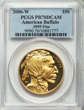Modern Bullion Coins, 2006-W $50 One-Ounce Gold Buffalo PR70 Deep Cameo PCGS. .9999 Fine. PCGS Population (4659). NGC Census: (16194). Numismedi...