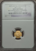California Fractional Gold , 1875 $1 Indian Octagonal 1 Dollar, BG-1126, R.5, -- ReverseImproperly Cleaned -- NGC Details. UNC. PCG...