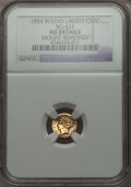 California Fractional Gold , 1854 50C Liberty Round 50 Cents, BG-424, Low R.7 -- Mount Removed-- NGC Details. AU. PCGS Population (0...