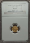 California Fractional Gold , 1874 $1 Indian Octagonal 1 Dollar, BG-1124, High R.4 MS61 NGC. NGCCensus: (4/5). PCGS Population (9/37). . From The Elb...