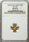 , 1859 50C Liberty Round 50 Cents, BG-1004, Low R.6, MS62 ProoflikeNGC. NGC Census: (1/0). . From ...