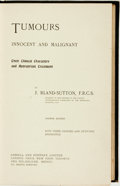 Books:Medicine, J. Bland-Sutton. Tumours: Innocent and Malignant. London:Cassell and Company, [1907]....