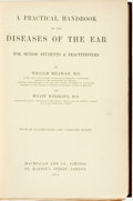 Books:Medicine, William Milligan and Wyatt Wingrave. A Practical Handbook of theDiseases of the Ear for Senior Students & Practitioners...