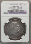 Coins of Hawaii , 1883 $1 Hawaii Dollar -- Improperly Cleaned -- NGC Details. AU. NGCCensus: (30/189). PCGS Population (66/206). Mintage: 46...