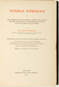 Books:Medicine, Dr. Ernst Ziegler. General Pathology or The Science of the Causes, Nature and Course of the Pathological Disturbances wh...