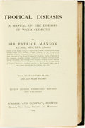 Books:Medicine, Sir Patrick Manson. Tropical Diseases: A Manual of the Diseasesof Warm Climates. London: Cassell and Company, L...