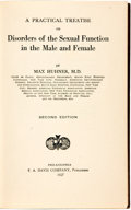 Books:Medicine, Max Huhner. A Practical Treatise on Disorders of the SexualFunction in the Male and Female. Philadelphia: F. A....