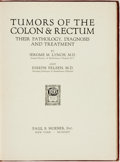 Books:Medicine, Jerome M. Lynch and Joseph Felsen. Tumors of the Colon &Rectum: Their Pathology, Diagnosis and Treatment. New York:...