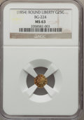 California Fractional Gold , (1854) 25C Liberty Round 25 Cents, BG-224, R.3 MS63 NGC. NGCCensus: (14/12). PCGS Population (63/27)....