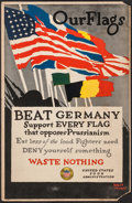 """Movie Posters:War, World War I Propaganda by Adolph Treidler (United States FoodAdministration, 1918). Window Card (14"""" X 21.5"""") """"Our Flags."""" ..."""