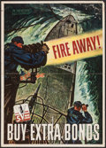 "Movie Posters:War, World War II Propaganda (1944). 5th War Loan Poster (20"" X 28"")""Fire Away! Buy Extra Bonds."" War.. ..."