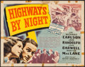 "Movie Posters:Adventure, Highways by Night (RKO, 1942). Half Sheet (22"" X 28""). Adventure.. ..."