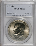 Eisenhower Dollars: , 1971-D $1 MS66 PCGS. PCGS Population (660/15). NGC Census: (490/35). Mintage: 68,587,424. Numismedia Wsl. Price for NGC/PCG...