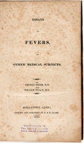 Books:Medicine, Thomas Miner and William Tully. Essays on Fevers, and OtherMedical Subjects. Middletown, Conn.: Printed and Pub...