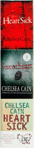 Books:Mystery & Detective Fiction, Chelsea Cain. Two Editions of Heartsick, One of Which isSIGNED [together with:] SIGNED Edition of Sweet... (Total: 3Items)