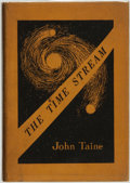 Books:Science Fiction & Fantasy, John Taine (pseudonym of Eric Temple Bell). The Time Stream. [Providence, Rhode Island]: Buffalo Book Company an...