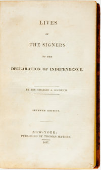[American History]. Charles A. Goodrich. Lives of the Signers to the Declaration of Independence. <
