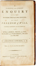 Books:Philosophy, Jonathan Edwards. A Careful and Strict Enquiry into the Modern Prevailing Notions of that Freedom of Will, Which is Supp...
