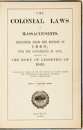 Books:Americana & American History, [William H. Whitmore]. The Colonial Laws in Massachusetts.Reprinted from the Edition of 1660, with The Supplements to1...