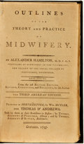 Books:Medicine, [Featured Lot]. [Medicine]. Alexander Hamilton, M.D.F.R.S. Outlines of the Theory and Practice of Midwifery. Printed...