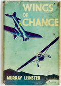Books:Mystery & Detective Fiction, Murray Leinster (pseudonym of William Fitzgerald Jenkins). Wings of Chance: A Murder Mystery. London: John Hamilton ...
