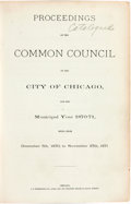 Books:Americana & American History, [Chicago]. Proceedings of the Common Council of the City ofChicago, for the Municipal year 1870-71, Being from December...
