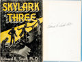 Books:Science Fiction & Fantasy, Edward E[lmer] Smith. SIGNED. Skylark Three. Reading,Pennsylvania: Fantasy Press, 1948. ...