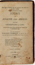 Books:Biography & Memoir, William Roberts. Too High a Pitch May be Given to the Mind inEarly Life. Story of Euenio and Amelia: or, The Vicissitud...