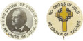 """Political:Pinback Buttons (1896-present), William Jennings Bryan: Pair of """"No Cross of Gold"""" Celluloids.... (Total: 2 Items)"""