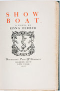 Books:Literature 1900-up, [Featured Lot]. Edna Ferber. SIGNED/LIMITED. Show Boat.Garden City: Doubleday, Page & Company, 1926....