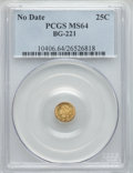 California Fractional Gold , Undated 25C Liberty Round 25 Cents, BG-221, R.3 MS64 PCGS. PCGSPopulation (43/3). NGC Census: (6/1). ...