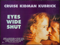 "Eyes Wide Shut & Other Lot (Warner Brothers, 1999). British Quad (30"" X 40"") & One Sheet (27&q..."