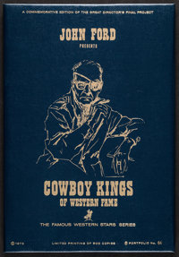 John Ford Presents: Cowboy Kings of Western Fame (Western Series, 1974). Limited Edition Numbered Portfolio with 24 Art...