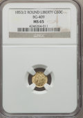 California Fractional Gold , 1853 50C Liberty Round 50 Cents, BG-409, R.3 MS65 NGC....