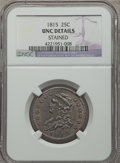 Bust Quarters, 1815 25C B-1, R.1 -- Stained -- NGC Details. Unc....