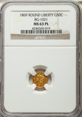 California Fractional Gold , 1869 50C Liberty Round 50 Cents, BG-1021, High R.6, MS63 ProoflikeNGC....