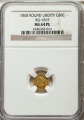 California Fractional Gold , 1868 50C Liberty Round 50 Cents, BG-1019, R.5, MS64 ProoflikeNGC....
