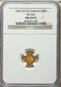 California Fractional Gold , 1852 50C Indian Octagonal 50 Cents, BG-962, Low R.7, MS63 ProoflikeNGC....