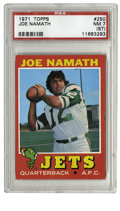 "Football Cards:Singles (1970-Now), 1971 Topps Joe Namath #250 PSA NM 7. HOF quarterback Joe Namath isknown for his on- and off-the-field antics, a ""love him ..."