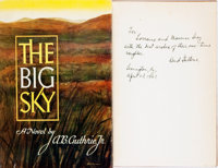 [Featured Lot]. A. B. Guthrie, Jr. INSCRIBED. The Big Sky. New York: William Sloane