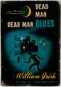 Books:Mystery & Detective Fiction, William Irish (pseudonym for Cornell Woolrich). Dead ManBlues. Philadelphia and New York: J. B. Lippincott Comp...