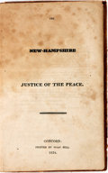 Books:Americana & American History, [New Hampshire]. The New-Hampshire Justice of the Peace.Concord: Isaac Hill, 1824....