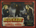 "Movie Posters:War, Blockade (Masterpiece, R-1940s). Half Sheet (21"" X 26""). War Drama.Directed by William Dieterle. Starring Madeleine Carroll..."