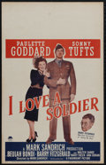 """Movie Posters:Drama, I Love a Soldier (Paramount, 1944). Window Card (14"""" X 22""""). Comedy. Directed by Mark Sandrich. Starring Paulette Goddard, S..."""