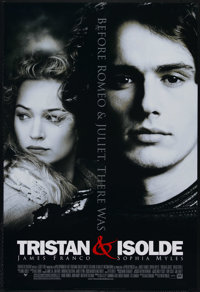 "Tristan and Isolde (20th Century Fox, 2006). One Sheet (27"" X 41""). Style A. Romantic Drama. Directed by Kevin..."