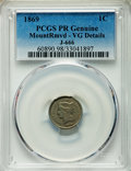 1869 1C One Cent, Judd-666, Pollock-741, 742, 743, R.5, -- Mount Removed -- PCGS Genuine. VG Details. NGC Census: (0/25)...