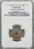 Belgian Congo, Belgian Congo: Belgian Colony 10 Centimes 1909 AU Details (SurfaceHairlines) NGC,...
