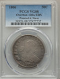 Early Half Dollars, 1806 50C Pointed 6, Stem, EDS, O-120a, T-28, R.4, VG8 PCGS. PCGSPopulation (1/12). NGC Census: (1/18)....