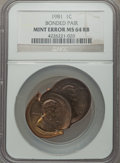 Errors, 1981 1C Lincoln Cent -- Bonded Pair -- MS64 Red and Brown NGC....